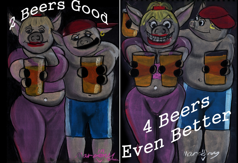 Two Beers Good - Four Beers Even Better